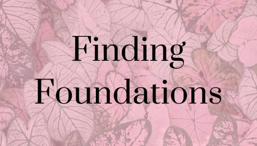 Finding Foundation